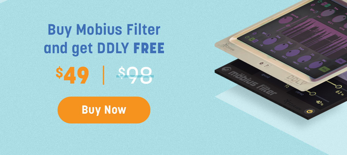 Buy Mobius Filter and get DDLY FREE