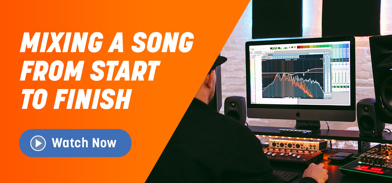 Mixing a Song From Start to Finish