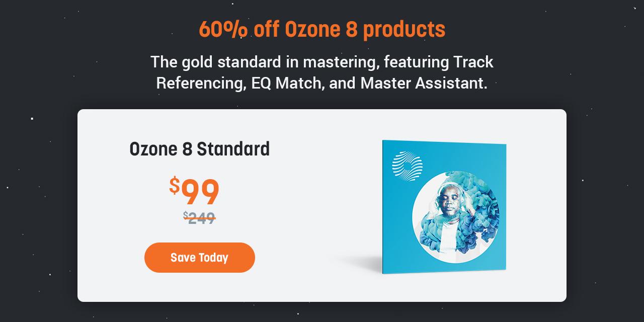 60% off Ozone 8 Standard