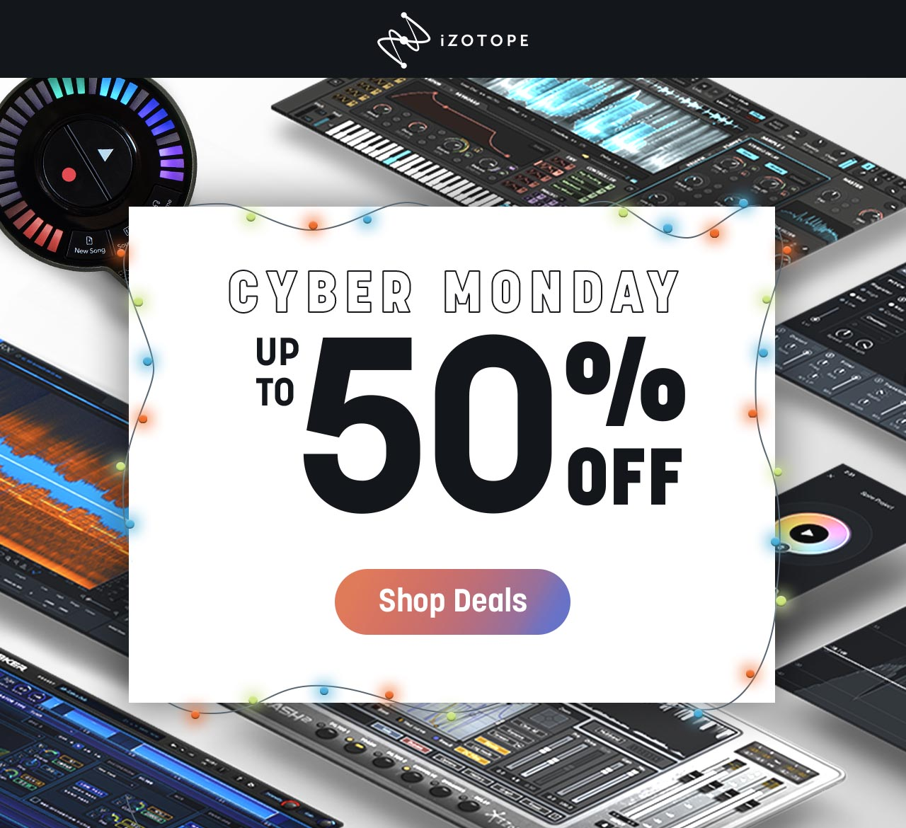 CYBER MONDAY - UP TO 50% OFF - Shop Deals