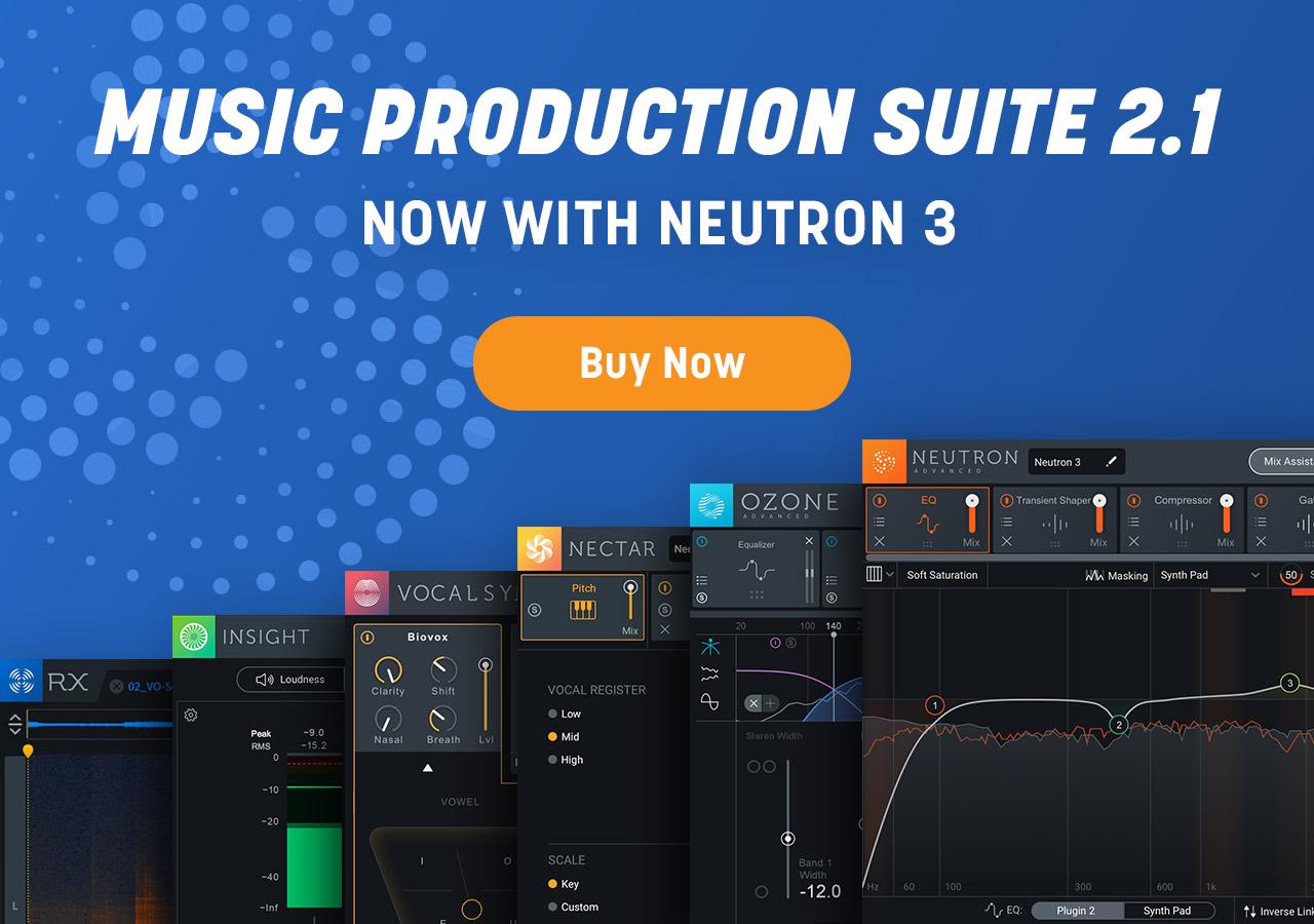Unlock Neutron 3 in Music Production Suite 2.1