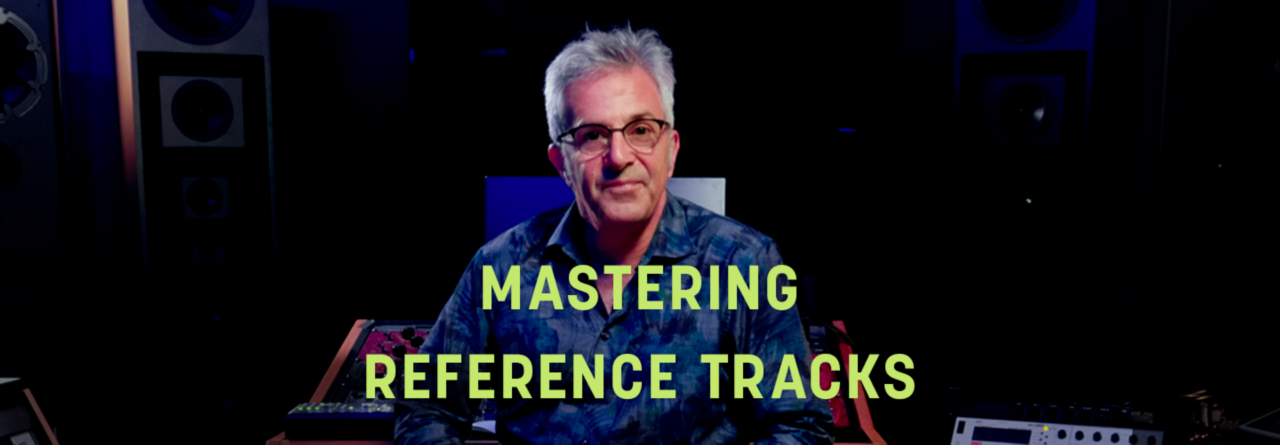 Reference tracks in mastering are a useful tool if you know how to use them.