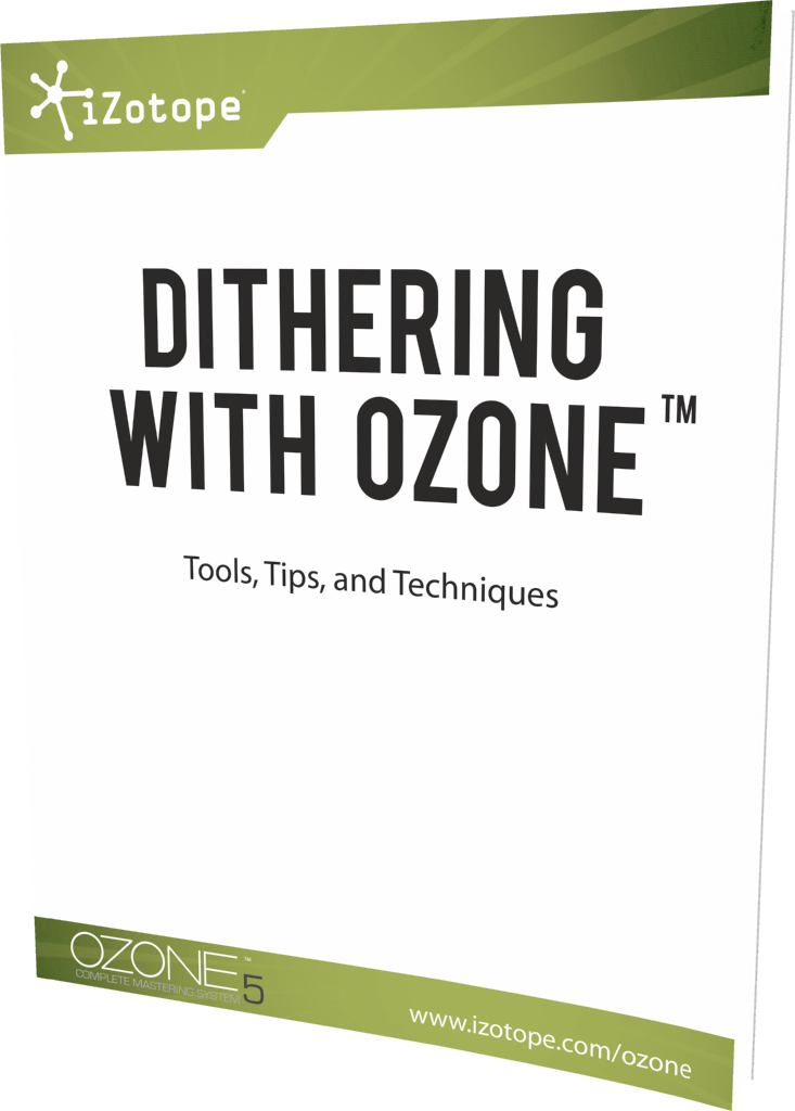 Dithering with Ozone
